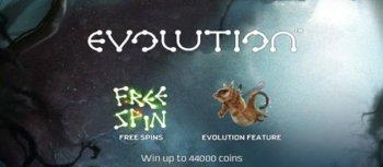 Evolution slot game